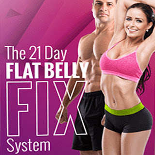 REVIEW : The 21 Day Flat Belly Fix System