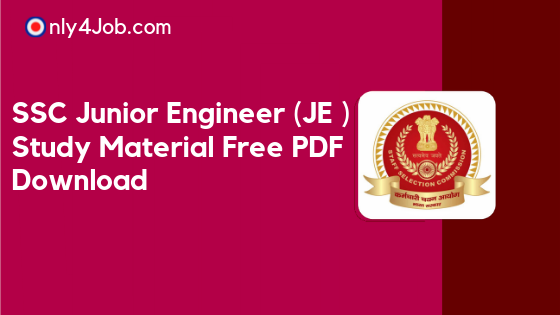 Ssc Je Study Material Pdf Junior Engineer Books Download Now Only4job Com Free Government Job Alerts