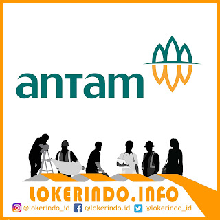 Loker PT. ANTAM (Persero) Tbk