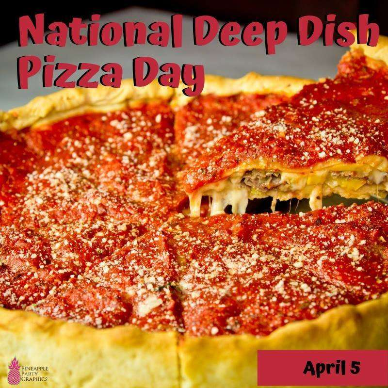 National Deep Dish Pizza Day Wishes For Facebook