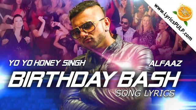 Birthday Bash Song Lyrics • Yo Yo Honey Singh • Hindi Birthday Song