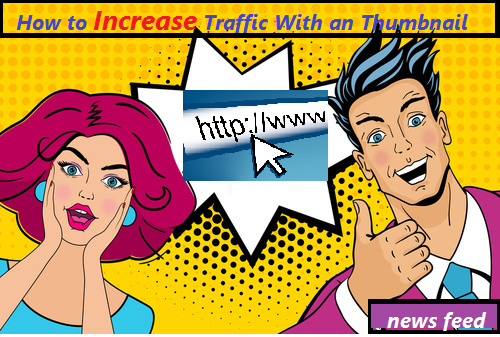 How to Increase Traffic With an Thumbnail