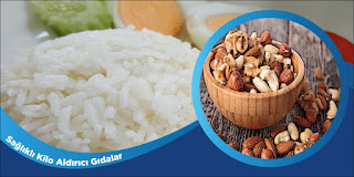 Sağlıklı Kilo Aldırıcı Gıdalar