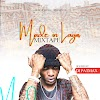 MIXTAPE: Dj Patmax - Made In Lagos Mixtape
