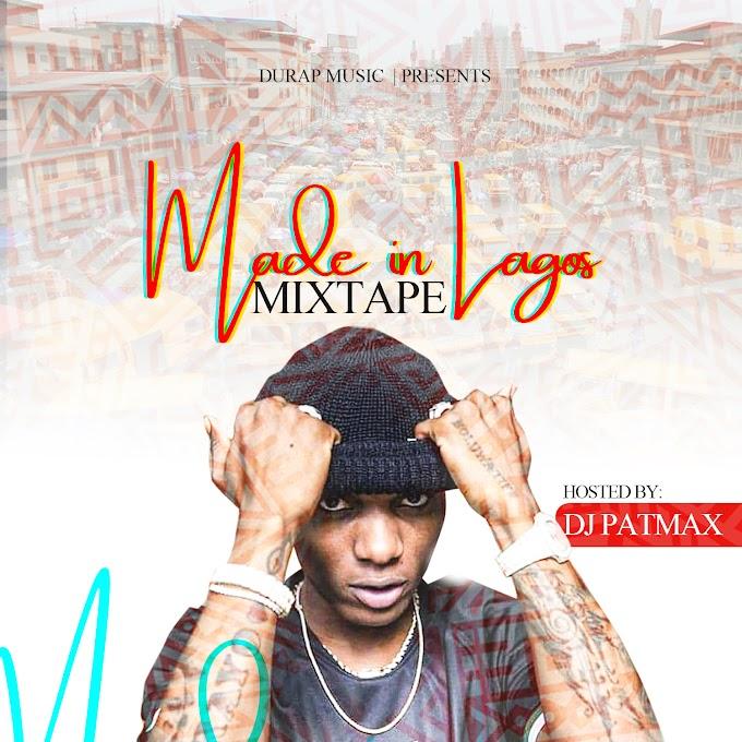MIXTAPE: Dj Patmax - Made In Lagos Mixtape