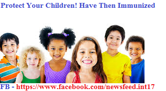 Protect Your Children, Have Them Immunized,child care,health tips