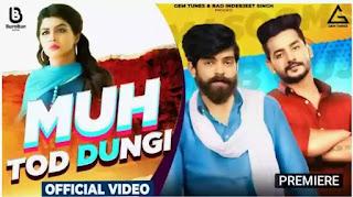 Muh Tod Dungi Lyrics - Masoom Sharma