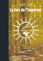 Couverture du livre La voix de l'empereur de Nabil Ouali