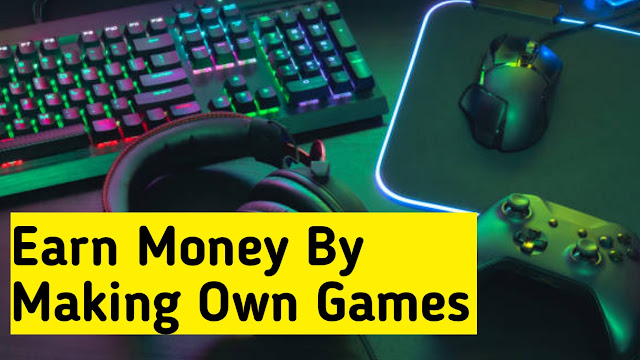 How to make games and earn in Hindi