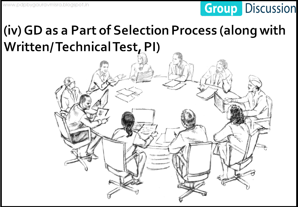 PDP NOTES By Gaurav Misra: GROUP DISCUSSION 1.1