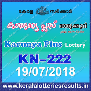 "keralalotteriesresults.in, ""kerala lottery result 19 7 2018 karunya plus kn 222"", karunya plus today result : 19-7-2018 karunya plus lottery kn-222, kerala lottery result 19-07-2018, karunya plus lottery results, kerala lottery result today karunya plus, karunya plus lottery result, kerala lottery result karunya plus today, kerala lottery karunya plus today result, karunya plus kerala lottery result, karunya plus lottery kn.222 results 19-7-2018, karunya plus lottery kn 222, live karunya plus lottery kn-222, karunya plus lottery, kerala lottery today result karunya plus, karunya plus lottery (kn-222) 19/07/2018, today karunya plus lottery result, karunya plus lottery today result, karunya plus lottery results today, today kerala lottery result karunya plus, kerala lottery results today karunya plus 19 7 18, karunya plus lottery today, today lottery result karunya plus 19-7-18, karunya plus lottery result today 19.7.2018, kerala lottery result live, kerala lottery bumper result, kerala lottery result yesterday, kerala lottery result today, kerala online lottery results, kerala lottery draw, kerala lottery results, kerala state lottery today, kerala lottare, kerala lottery result, lottery today, kerala lottery today draw result, kerala lottery online purchase, kerala lottery, kl result,  yesterday lottery results, lotteries results, keralalotteries, kerala lottery, keralalotteryresult, kerala lottery result, kerala lottery result live, kerala lottery today, kerala lottery result today, kerala lottery results today, today kerala lottery result, kerala lottery ticket pictures, kerala samsthana bhagyakuri"
