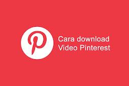 3 Cara Download Video Pinterest dengan Gratis