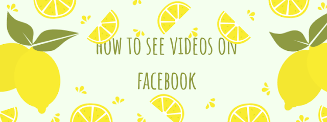 How To See Someones Videos On Facebook