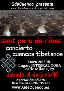 http://qdecuenco.es/events/sant-pere-de-ribes-%C2%B7%C2%B7%C2%B7-concierto-cuencos-tibetanos/