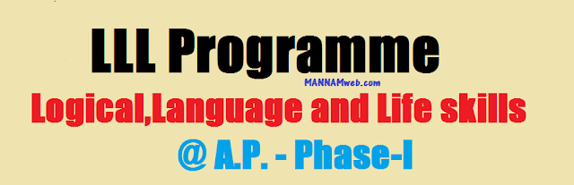 LLL Programme(Logical,Language and Life skills)in A.P. -Phase-I
