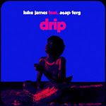 Luke James - Drip (feat. A$AP Ferg) - Single  Cover