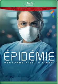 Epidemia Temporada 1 (2020) [1080p Web-DL] [Latino-Frances] [LaPipiotaHD]