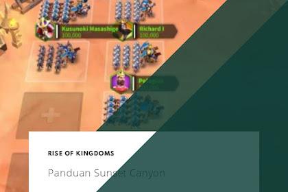 Panduan Sunset Canyon Rise of Kingdoms
