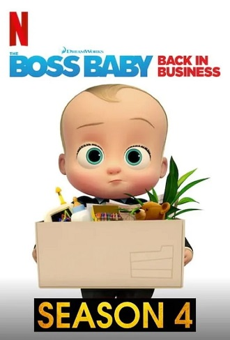 The Boss Baby Back in Business Season 4 Complete Download 480p & 720p All Episode