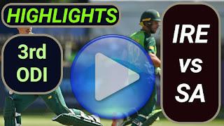 IRE vs SA 3rd ODI 2021 Highlights