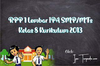 RPP IPA 1 Lembar SMP Kelas 8 Lengkap