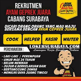 Open Rekruitment at Ayam Geprek Juara Cabang Surabaya Terbaru Juni 2019