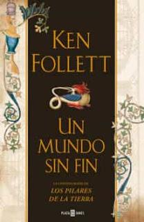 """""""Un mundo sin fin"""" de Ken Follet"""