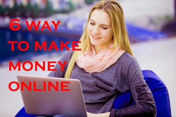 6 Way to make money online