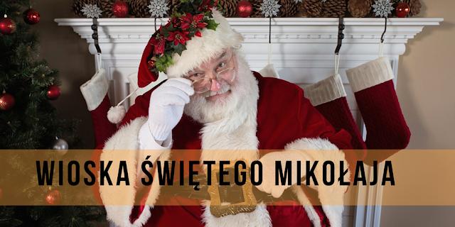 Wioska Świętego Mikołaja. Magiczne Miejsce z Mnóstwem Elfów