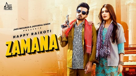 Zamana Lyrics - Happy Raikoti Ft. Afsana Khan