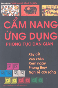 Cẩm Nang Ứng Dụng Phong Tục Dân Gian - Tuấn Khanh