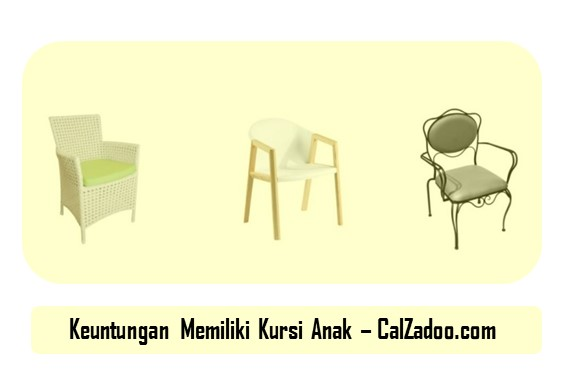 Keuntungan Memiliki Kursi Anak di Rumah