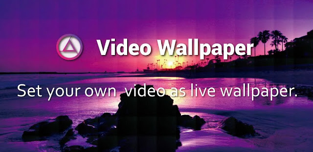 تنزيل Video Wallpaper  برنامج تعديل الفيديو كخلفية لنظام الاندرويد