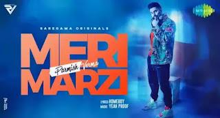 MERI MARZI Lyrics - Parmish Verma