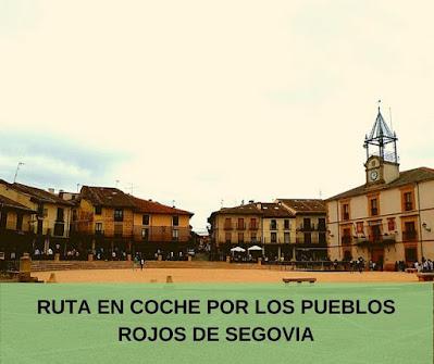 ruta en coche por España, pueblos Segovia