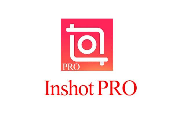 Inshot PRO by Zain Tech