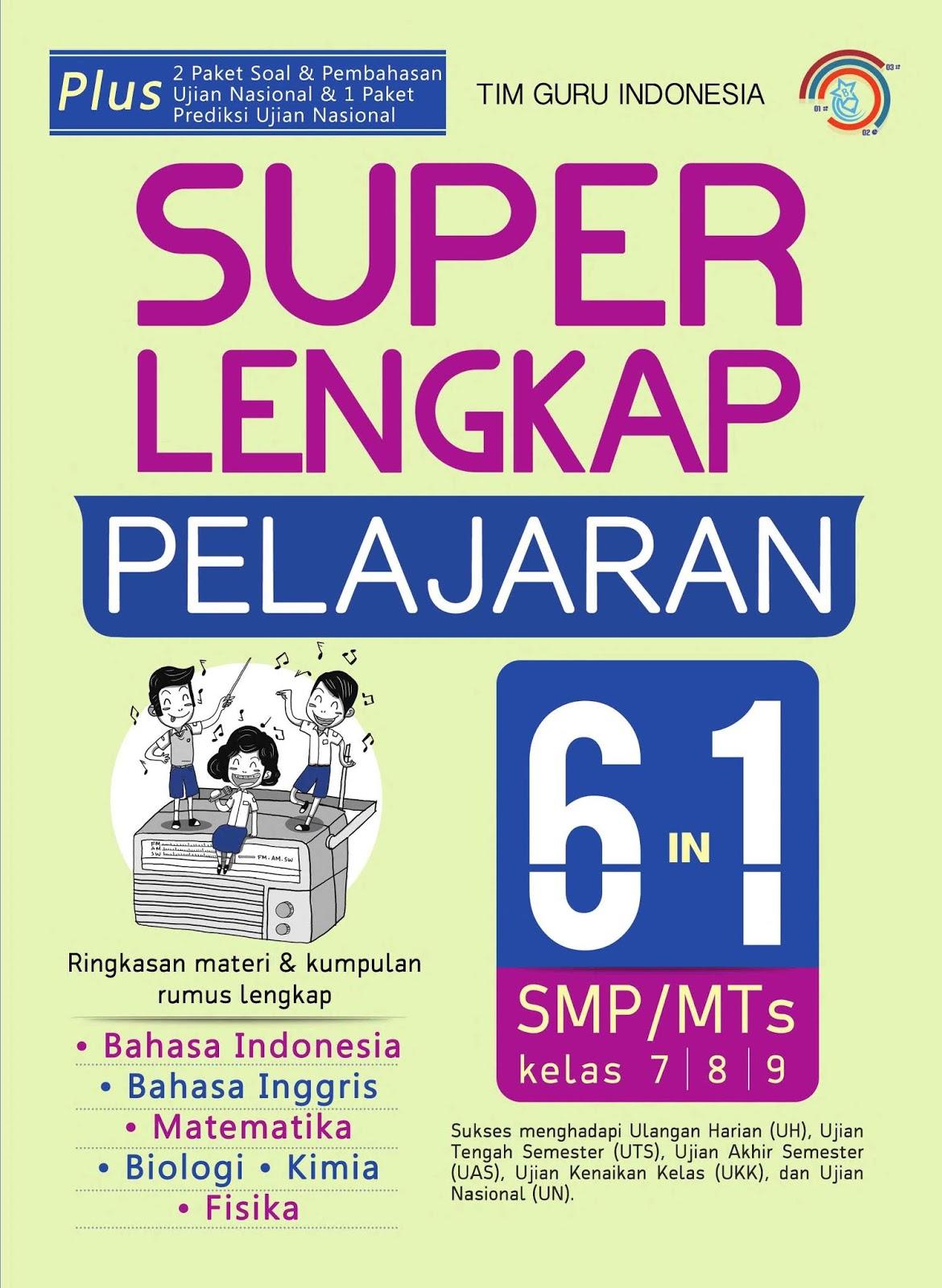 Super Lengkap Pelajaran 6 in 1 SMP/MTs Kelas VII, VIII dan IX