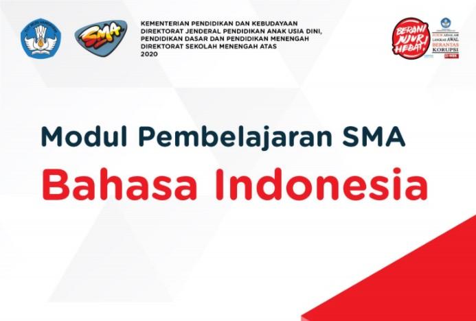 Modul Bahasa Indonesia SMA Kelas XI Tahun 2020 : Direktorat SMA