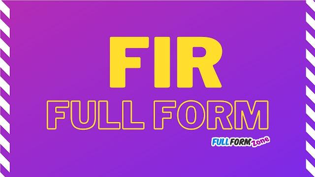 Full Form of FIR