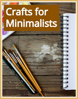 Craft project ideas for minimalists