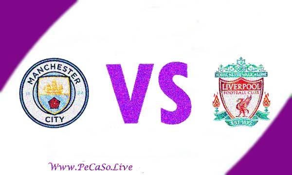 مشاهدة مباراة ليفربول ومانشستر سيتي بث مباشر 4-8-2019 Liverpool vs Manchester City Live
