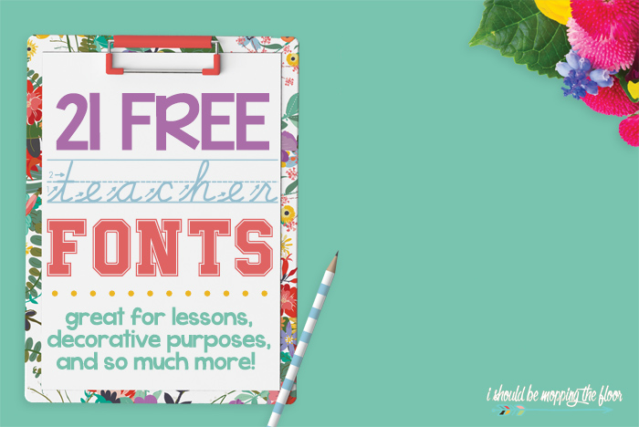Free Teacher Fonts for Back to School