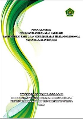 Juknis Penulisan Blangko Ijazah dan SHUAMBN Madrasah TAPEL 2019/2020