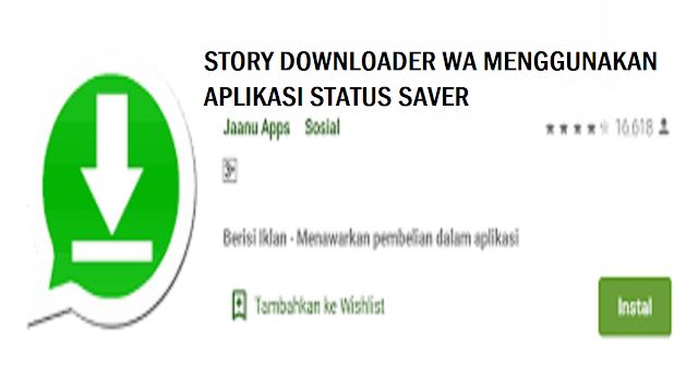 Story Downloader WA