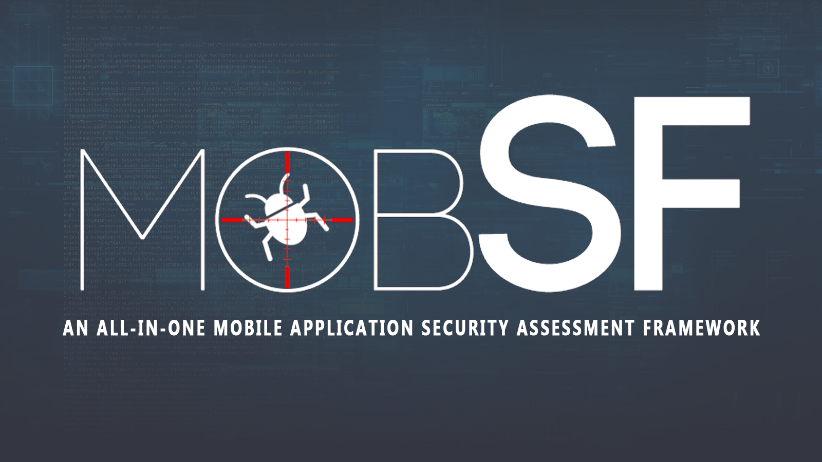 Mobile Security Framework (MobSF) - An All-In-One Mobile Application Security Assessment Framework