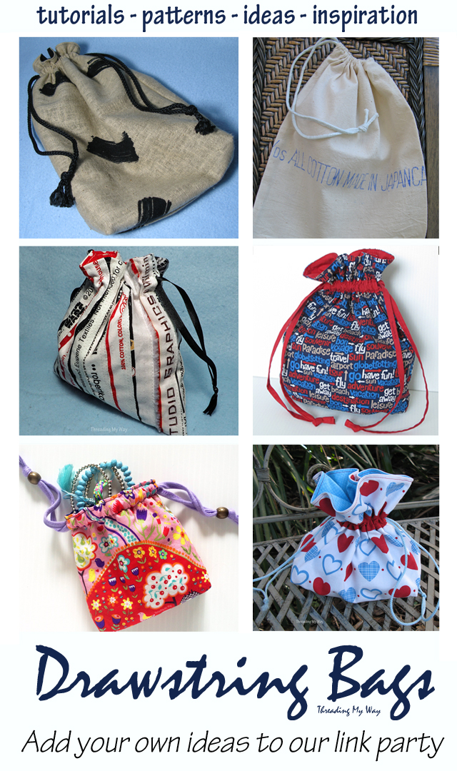Large collection of fabric drawstring bags... tutorials, patterns, ideas, inspiration, how to make. Add your own drawstring bags to the collection at Threading My Way