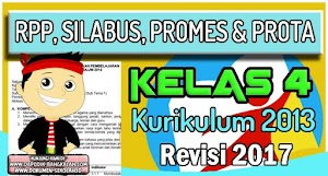RPP, Silabus, Prota dan Promes Kelas 4 Kurikulum 2013 Revisi 2017