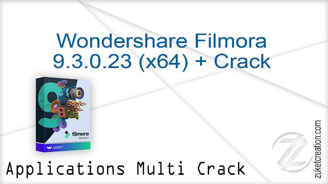 Wondershare Filmora 9.3.0.23 (x64) + Crack