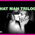 That Man Trilogy by Nelle L'Amour