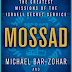Book review: MOSSAD: THE GREATEST MISSIONS OF ISRAELI'S SECRET SERVICE